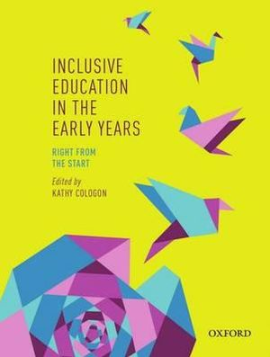 Cover of Inclusive Education in the Early Years: Right from the Start