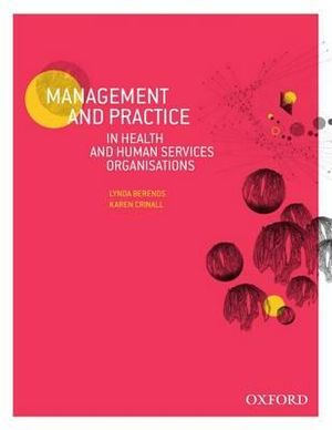 Cover of Management and Practice in Health and Human Service Organisations