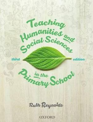 Cover of Teaching History, Geography and Humanities in the Primary School