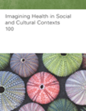 Cover of Imagining Health in Social and Cultural Contexts