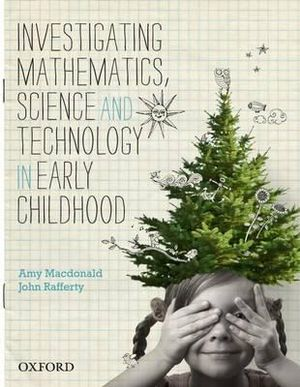 Cover of Investigating Mathematics, Science and Technology in Early Childhood