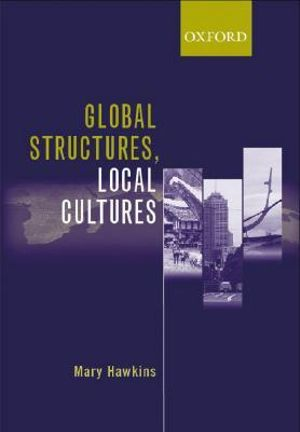 Cover of Global Structures, Local Cultures