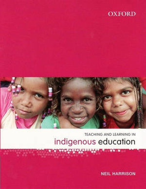 Cover of Teaching and Learning in Indigenious Education