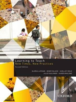 Cover of Learning To Teach: New Times, New Practices