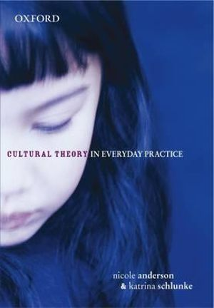 Cover of Cultural Theory in Everyday Practice