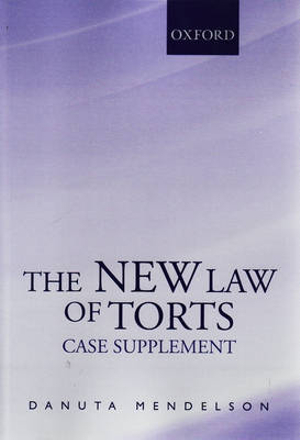 Cover of The New Law of Torts Case Supplement