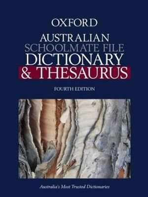 Cover of Oxford Australian Schoolmate File Dictionary and Thesaurus