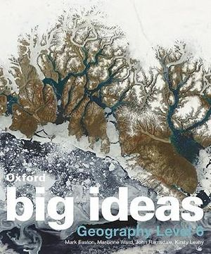 Cover of Oxford Big Ideas Geography Level 6: VELS Edition