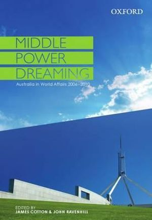 Cover of Middle Power Dreaming: Middle Power Dreaming