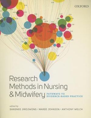 Cover of Research Methods In Nursing And Midwifery Pathways To Evidence-Based Practice