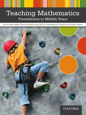 Cover of Teaching Mathematics: Foundations to Middle Years