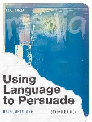 Cover of Using Language To Persuade Second Edition