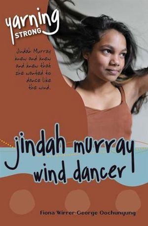 Cover of Yarning Strong Jindah Murray, Wind Dancer Single Title