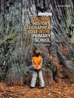 Cover of Teaching History, Geography and SOSE in the Primary School