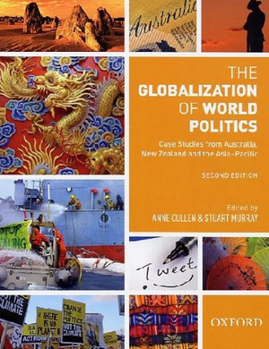 Cover of The Globalization Of World Politics: Case Studies From