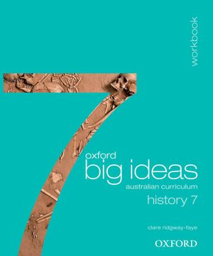 Cover of Oxford Big Ideas History 7 AC Workbook (print)