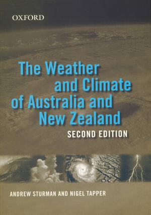 Cover of The Weather and Climate of Australia and New Zealand