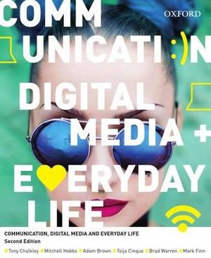Cover of Communication, Digital Media and Everyday Life