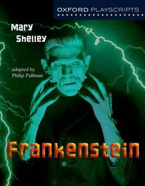 Cover of Oxford Playscripts: Frankenstein