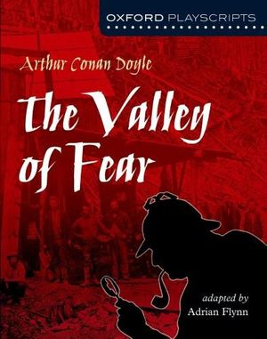Cover of Oxford Playscripts: The Valley of Fear