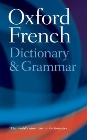 Cover of Oxford French Dictionary & Grammar