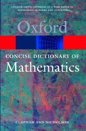 Cover of The Concise Oxford Dictionary of Mathematics
