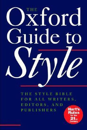 Cover of The Oxford Manual of Style for Writers and Editors