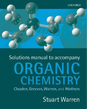Cover of Solutions Manual to Accompany Organic Chemistry by Clayden, Greeves, Warren, and Wothers