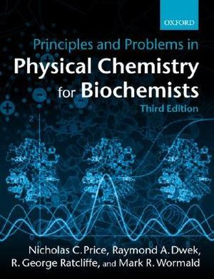 Cover of Principles and Problems in Physical Chemistry for Biochemists