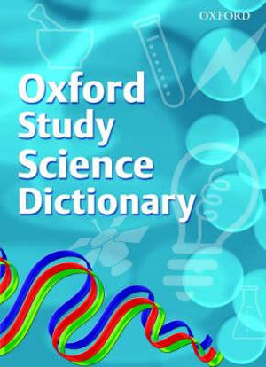 Cover of Oxford Study Science Dictionary (2008 Edition)