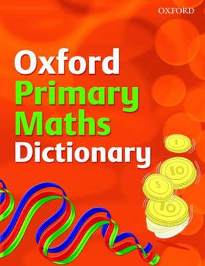 Cover of Oxford Primary Maths Dictionary (2008 edition)