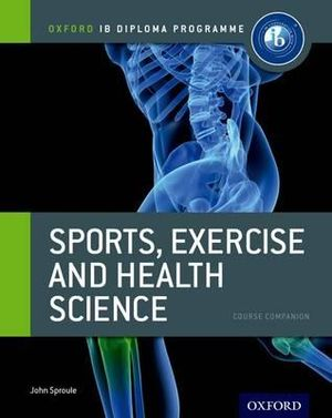 Cover of IB Sports, Exercise & Health Science Course Book