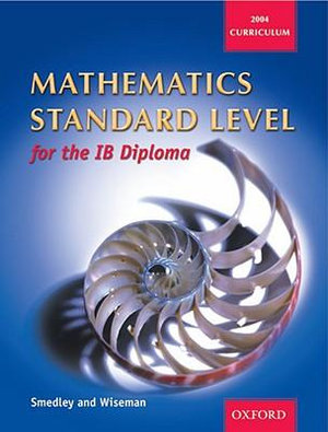 Cover of Mathematics Standard Level for the IB Diploma