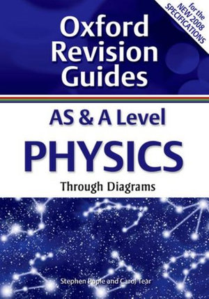 Cover of AS and A Level Physics Through Diagrams