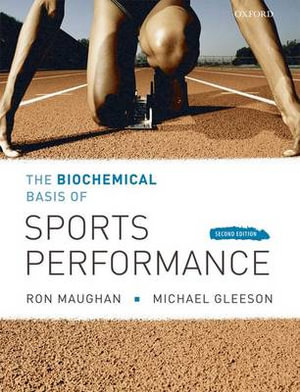 Cover of The Biochemical Basis of Sports Perfomance