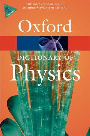 Cover of A Dictionary of Physics