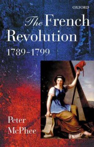 Cover of The French Revolution, 1789-1799