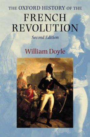 Cover of The Oxford History of the French Revolution