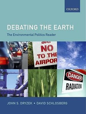 Cover of The Environmental Politics Reader: Debating The Earth