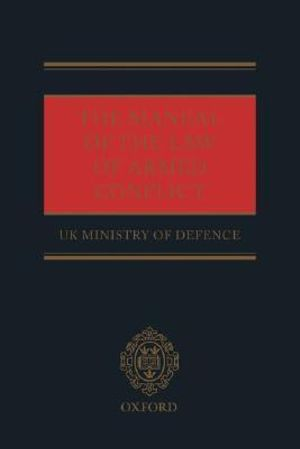 Cover of The Manual of the Law of Armed Conflict