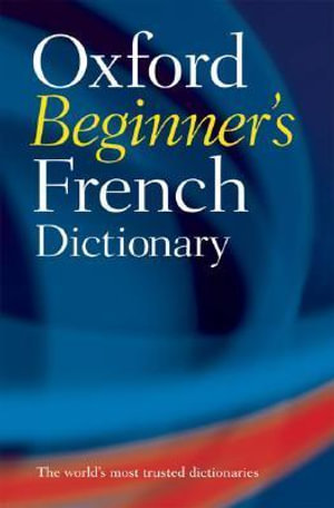 Cover of Oxford Beginner's French Dictionary