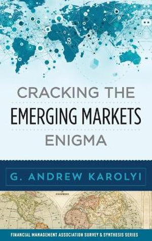 Cover of Cracking the Emerging Markets Enigma
