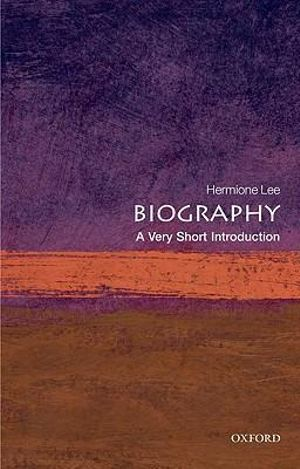 Cover of Biography: A Very Short Introduction