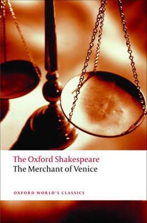 Cover of The Oxford Shakespeare: The Merchant of Venice