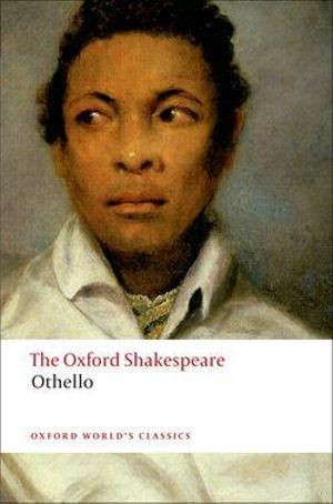 Cover of THE OXFORD SHAKESPEARE: Othello
