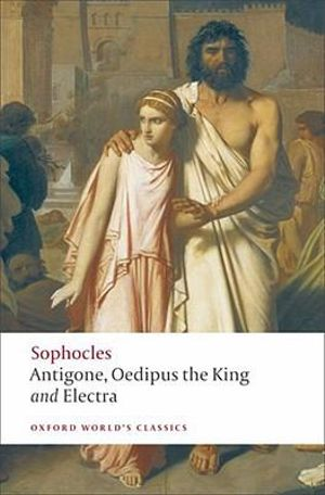 Cover of Antigone; Oedipus the King; Electra