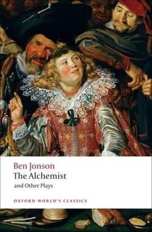 Cover of The Alchemist and Other Plays