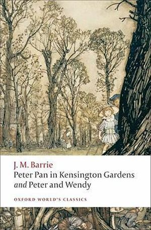 Cover of Peter Pan in Kensington Gardens / Peter and Wendy