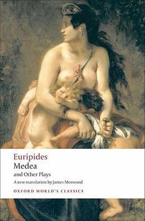 Cover of Medea and Other Plays