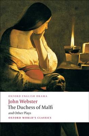 Cover of The Duchess of Malfi and Other Plays
